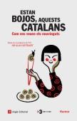 estan-bojos-aquests-catalans